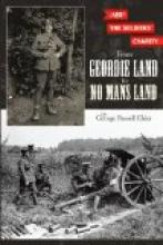 From Geordie Land to No Mans Land By George Russell Elder